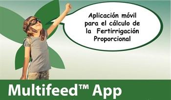 Multifeed™ App. Tu asistente en cálculos de Fertirrigación Proporcional